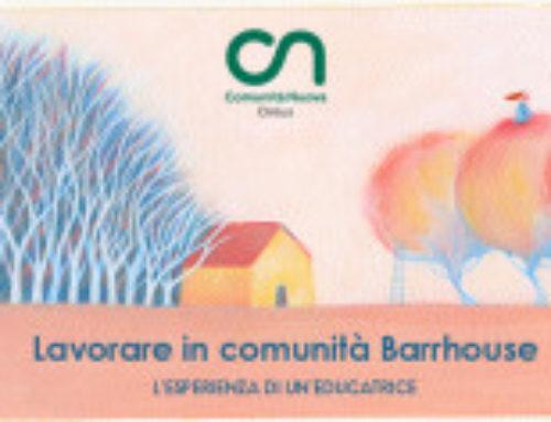 INFANZIA e FAMIGLIE/Lavorare in comunità Barrhouse